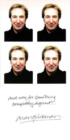 Alan Rickman. Love this.