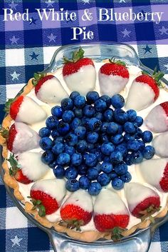 Red, White  Blueberry Pie #patriotic #pudding #strawberries #blueberries