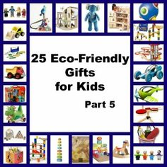25 Eco-Friendly Gifts for Kids List - great gifts for children that are in all prices ranges! #budgetfriendly