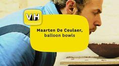 Maarten De Ceulaer, balloon bowls by Victor Hunt