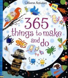 Usborne Books: 365 Things to Make and Do, for the crafty kids, without maybe the crafty moms. Fun activities to do with kids. Kids Crafts, Book Crafts, Craft Projects, Preschool Crafts, Fiona Watt, Techniques Couture, Show And Tell, Bunt, Art For Kids