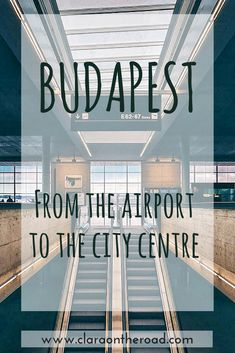 Budapest: from the airport to the city centre