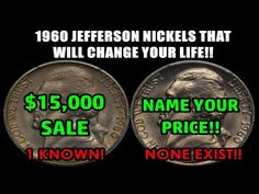 1960 JEFFERSON NICKELS WORTH MONEY - NO EXAMPLES KNOWN OF ONE TYPE - NAME YOUR PRICE!! - YouTube