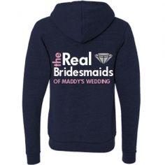 Real Bridesmaids Hoodie: Custom Junior Fit Bella Fleece Raglan Zip Hoodie - Bridal Party Tees