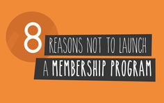 Planning on launching a membership program? Stop. Read this before you plan! Here are the main reasons why you should not launch a membership program (and what to do about it instead!).