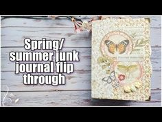 First junk journal of 2021 is finished! Spring/summer junk journal flip through - YouTube Memory Journal, Junk Journal, All Video, Spring Summer, Scrapbooking