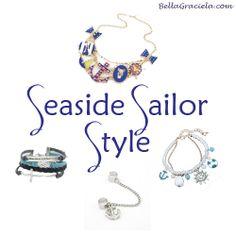 Seaside Sailor Style! | bellagraciela.wordpress.com #sea #sailor #nautical #blue #anchor #ocean #jewelry #accessories