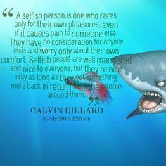 Selfish people..pfft!