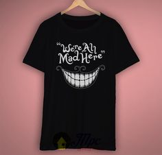 Cheshire Cat Smile Quote Funny T Shirt by mpcteehouse.com