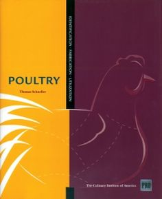 Guide to Poultry Identification, Fabrication and Utilization- Designed for chefs, foodservice managers, purchasing agents, culinary students and instructors, custom shop operators, and food enthusiasts, Additional features include storage information, basic preparation methods for each type of poultry product, and recipes.