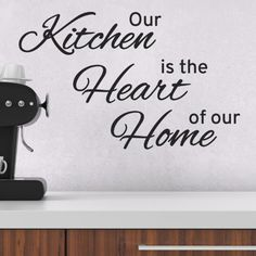 Our Kitchen is the Heart of our Home Wall Decal - Kitchen Wall Sticker: Amazon.co.uk: Kitchen & Home