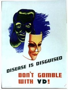 'She may look clean, but.' anti-STD posters warn soldiers of the 'booby trap' of disease-ridden prostitutes Std Prevention, Medical Posters, Vintage Medical, Retro Advertising, Science Books, Health And Safety, Public Health, Vintage Posters, Vintage Ads