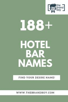 A Good Hotel Bar BUsiness name is important thing for Effective Marketing. Here are some Great Hotel Bar Business Names ideas for you. Unique Hotels, Best Hotels, Names Of Hotels, Next Brand, Catchy Names, Hotel Branding, Great Hotel, Business Motivation, Business Names