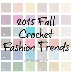 2015 Fall Crochet Fashion Trends   Yarn Obsession