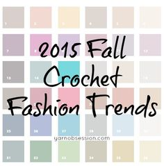 2015 Fall Crochet Fashion Trends | Yarn Obsession