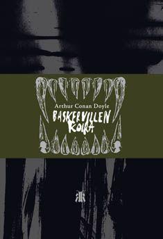Baskervillen koira / Arthur Conan Doyle ; suomennos ja jälkisanat Jaakko Kankaanpää