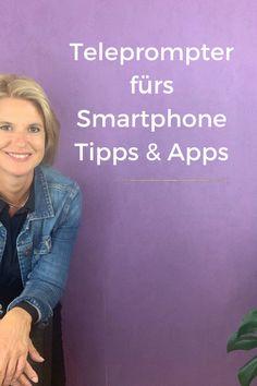 Teleprompter Apps und Tipps - Birgit Quirchmayr Apps, Smartphone, Videos, App, Appliques