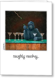 """""""Naughty monkey..."""" Greeting Card by Will Bullas"""