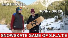 SNOWSKATE Game Of S.K.A.T.E | JONNY GIGER VS. MARTIN KUSS - http://dailyskatetube.com/switzerland/snowskate-game-of-s-k-a-t-e-jonny-giger-vs-martin-kuss/ - https://www.youtube.com/watch?v=p4x4X_r_omU&utm_source=dlvr.it&utm_medium=feed Source: https://www.youtube.com/watch?v=p4x4X_r_omU Subscribe to Ambition: https://www.youtube.com/user/AmbitionSnowskates Tomorrow I'm gonna upload the SKATE while moving! Instagram - @jonny_Chinaski_Giger My Youtube