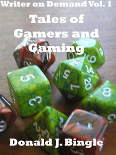 Tales of Gamers and Gaming (Writer on Demand TM Vol. 1)