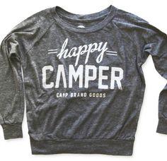 Happy Camper Pullover. @Krisalyn Northcutt Crye @Kirsten Wehrenberg-Klee McCorkle