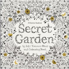 Secret Garden Coloring Book • Chronicle Books Coloring Book