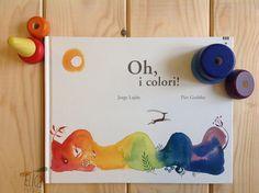 """""""Oh, i colori!"""", di Jorge Luján e Piet Grobler, Lapis Edizioni. Albi illustrati, libri per bambini, libri in spagnolo."""