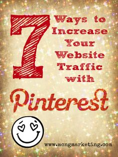 7 Ways to Drive More Traffic with Pinterest by Vincent Ng. A must read for every small business starting off on Pinterest!