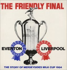 'The Friendly Final' - Liverpool FC  .... nothing's friendly when its the derby !!!!
