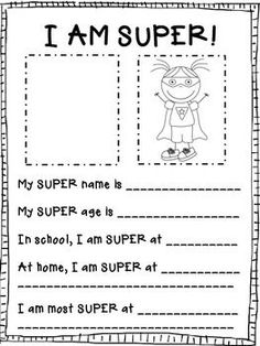 I Am Super A super hero twist on the getting to know you letter! I always send an info sheet with my student letter at the beginning of the year. The kids attach or draw a picture of themselves in the left box and then turn themselves into a super hero i Superhero Preschool, Superhero Classroom Theme, Classroom Themes, Classroom Door Quotes, Superhero Writing, Beginning Of The School Year, First Day Of School, Middle School, Super Hero Activities