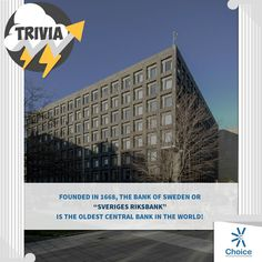 "‪#‎ChoiceBroking‬ ‪#‎Trivia‬ Founded in 1668, the Bank of Sweden or ""Sveriges Riksbank"" is the oldest central bank in the world"