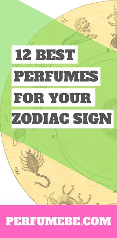 I found this great list of the best perfume for your zodiac sign, so I can have the right match to my star sign in every area of my life! Best Perfume, Perfume Oils, Fragrance Parfum, Fragrances, My Star Sign, Body Lotions, Chemist, Giorgio Armani, Zodiac Signs