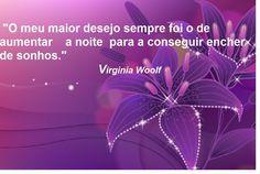 Palavra Por Palavras: PENSAMENTOS - De Sonnhos - Virginia Woolf