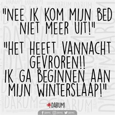 Best Quotes, Funny Quotes, Dutch Quotes, Happy Moments, Just Me, Beautiful Words, Make Me Smile, Quote Of The Day, Books To Read
