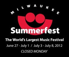 Summerfest ... World's Largest Music Festival ... Milwaukee, WI