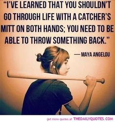 Keepyour eye on the ball. even when life throws you a curve ball