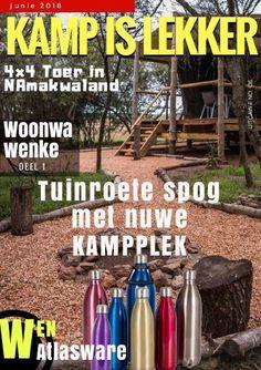 Kamp is Lekker Junie 2018 Tydskrif: Kamp is Lekker is 'n gemaklike kamptydskrif met stories, woonwa wenke en resepte van kampeerders in Suid Afrika Places To Visit, Van, Meet, Vans, Vans Outfit