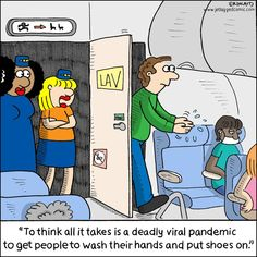 Wash Your Hands - Corona Series Airline Humor, Flight Attendant Humor, Airplane Wallpaper, Aviation Humor, Funny Quotes, Qoutes, Life Quotes, Funny Cartoons, To My Daughter