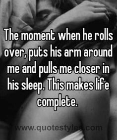 The moment- Love quotes