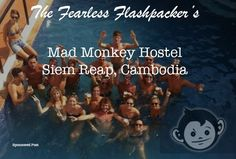 Mad Monkey Hostels: A Flashpacker's Socially Responsible Dream in Siem Reap, Cambodia Siem Reap, Blog Page, Cambodia, Monkey, Mad, Asia, Website, Jumpsuit, Monkeys