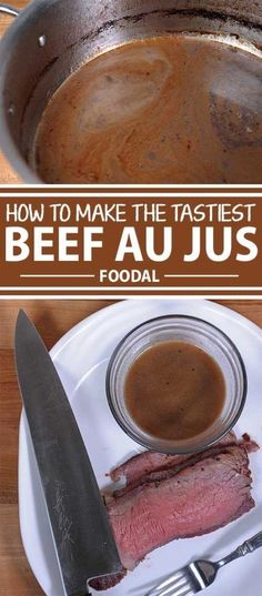 There's nothing that goes with a good prime rib or many other cuts of beef like a traditional au jus sauce. It's easy. Let Foodal show you how and get our extra beefy recipe now. Prime Rib Sauce, Prime Rib Au Jus, Prime Rib Roast Au Jus Recipe, Sides With Prime Rib, Roast Beef Au Jus, Pork Roast, Aujus Sauce, Rib Recipes, Cooking Recipes