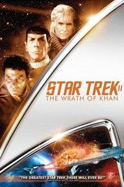 110 Best Science Fiction Movies Of All Time Star Trek Ii Star