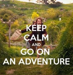 i'm going on an adventure!!
