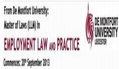 Master of Laws (LLM) in Employment Law and Practice @ Maple House(149 Tottenham Court Road, London, W1T 7NF, United Kingdom) On Sep20,2013@ 9:00 - 17:30 Summary: Analyse, interpret and apply employment law in practice  Gain a competitive advantage in difficult market conditions Achieve a recognised UK university qualification.Booking  http://atnd.it/16XV7cm Price :Postgraduate Diploma: £5400.00 Postgraduate Certificate: £2700.00 Accelerated Route: £8000.00 Full price: £7600.00 Category…