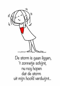Jabbertje Outing Quotes, Silly Me, Dutch Quotes, One Liner, Feeling Down, Positive Mindset, Poems, Positivity, Ads