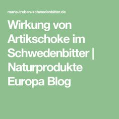Wirkung von Artikschoke im Schwedenbitter | Naturprodukte Europa Blog