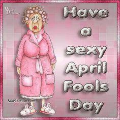 fool Sexy ecards april