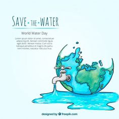 """""""Wait, Stop And Think, What IF We Didn't Have Water to Drink?"""" Every year March 22 is celebrated as the World Water day. The day is celebrated to focus on the importance of water and need to preserve it. Save Environment Posters, Save Water Poster Drawing, Importance Of Water, Water Scarcity, World Water Day, World Days, Watercolor Water, Water Pollution, Save Our Earth"""