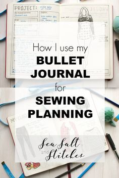 Sea Salt & Stitches: How I use my Bullet Journal for Sewing Planning (and more) Bujo Inspiration, Bullet Journal Inspiration, Bullet Journal Couture, Sewing Patterns Free, Free Sewing, Baby Sewing, Sewing Hacks, Sewing Tutorials, Sewing Tips