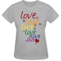Love-is-love-(Gay-Marriage) Women's T-shirt from SnapMade, Funny T... ($18) ❤ liked on Polyvore featuring tops and t-shirts